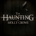 The Haunting of Molly Crowe
